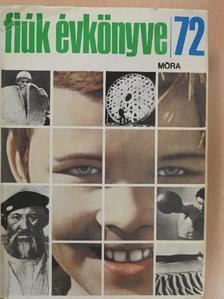 Antalffy Gyula - Fiúk Évkönyve 1972 [antikvár]