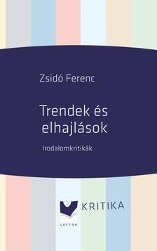 Zsidó Ferenc - Trendek és elhajlások