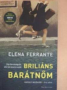 Elena Ferrante - Briliáns barátnőm [antikvár]