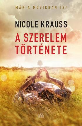 Nicole Krauss - A szerelem története