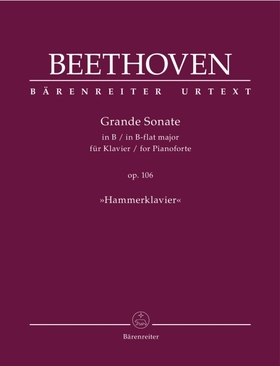 "BEETHOVEN - GRANDE SONATE IN B FLAT MAJOR FOR PIANO OP.106 ""HAMMERKLAVIER"""