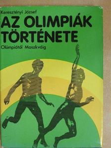 Keresztényi József - Az Olimpiák története [antikvár]