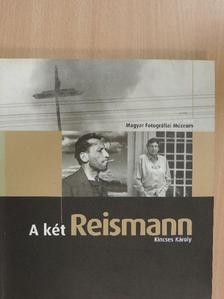 Kincses Károly - A két Reismann [antikvár]