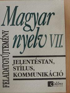 Ady Endre - Magyar nyelv VII. feladatgyűjtemény [antikvár]