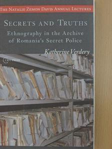 Katherine Verdery - Secrets and Truths [antikvár]
