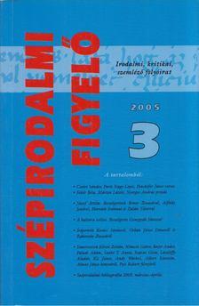 L. Simon László - Szépirodalmi Figyelő 2005/3 [antikvár]
