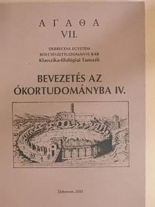 Havas László - Bevezetés az ókortudományba IV. [antikvár]