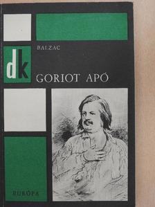 Honoré de Balzac - Goriot apó  [antikvár]