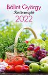 Kertésznapló 2022