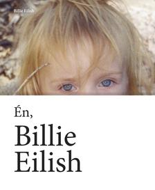 BILLIE EILISH - Én, Billie Eilish