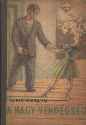 MICHAELIS KARIN - A nagy vendégség [antikvár]
