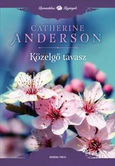 Catherine Anderson - Közelgő tavasz [eKönyv: epub, mobi]