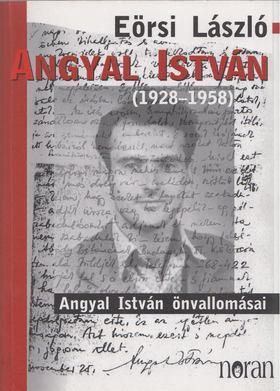 EÖRSI LÁSZLÓ - Angyal István (1928-1958) [antikvár]