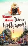 Tomor Anita - Irány Hollywood! [eKönyv: epub, mobi]