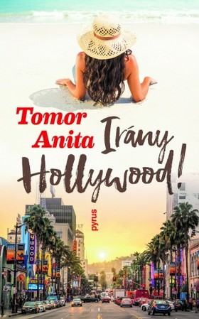 Tomor Anita - Irány Hollywood! [eKönyv: epub, mobi]