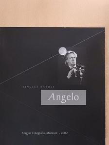 Kincses Károly - Angelo [antikvár]