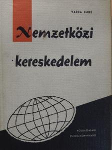 Dr. Bencze Nóra - Nemzetközi kereskedelem [antikvár]