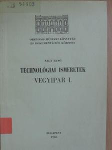 Nagy Ernő - Technológiai ismeretek [antikvár]
