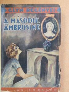 Elinor Glyn - A második Ambrosine [antikvár]