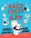 James Campbell - Rob Jones - A házicukik mókás élete