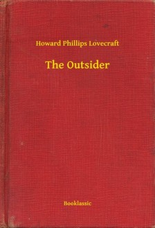 Howard Phillips Lovecraft - The Outsider [eKönyv: epub, mobi]