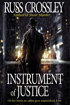 Crossley Russ - Instrument of Justice - A Jazz Stiletto Mystery [eKönyv: epub, mobi]
