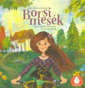 Gáll Viktória Emese - Borsi mesék: Borsi palacsintája - Borsi esküvőn