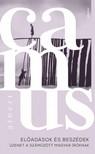 Albert Camus - Előadások és beszédek [eKönyv: epub, mobi]