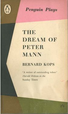Bernard Kops - The Dream of Peter Mann [antikvár]