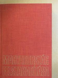 Gazsi József - Magyarország felszabadítása [antikvár]