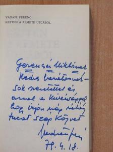 Vadász Ferenc - Ketten a Remete utcából (dedikált példány) [antikvár]