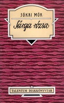 JÓKAI MÓR - Sárga rózsa - Talentum Diákkönyvtár