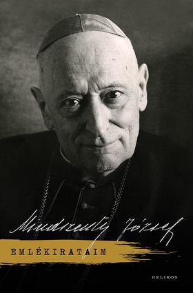 Mindszenty József - Emlékirataim