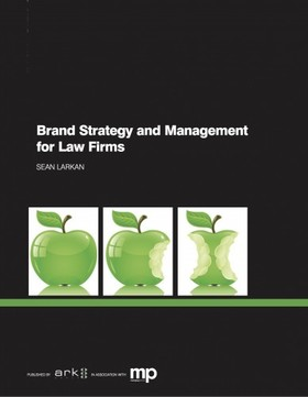Larkan Sean - Brand Strategy and Management for Law Firms [eKönyv: epub, mobi]