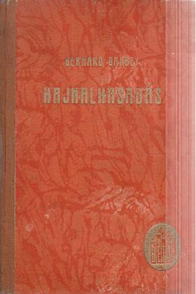 Bernard Barbey - Hajnalhasadás [antikvár]