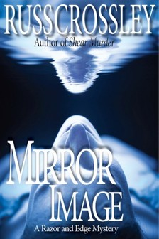 Crossley Russ - Mirror Image - A Razor and Edge Mystery [eKönyv: epub, mobi]