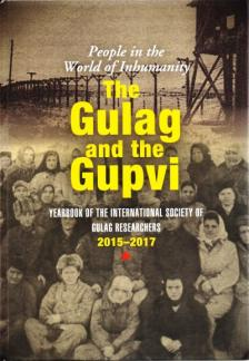 Bognár Zalán - Muskovics Anna - The Gulag and the Gupvi - People in the World of Inhumanity