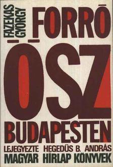 Fazekas György - Forró ősz Budapesten [antikvár]