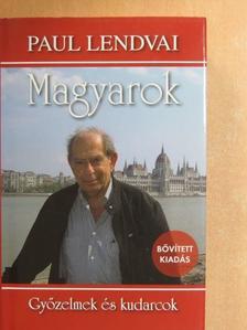 Paul Lendvai - Magyarok [antikvár]