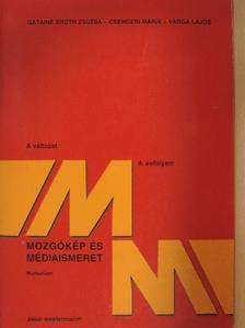 Csengeri Mária - Mozgókép és médiaismeret - Munkafüzet [antikvár]