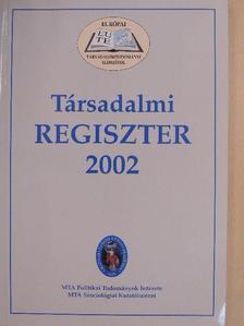 Bánáti Ferenc - Társadalmi Regiszter 2002 [antikvár]