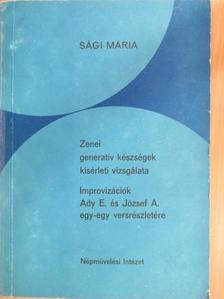 Sági Mária - Zenei generatív készségek kísérleti vizsgálata [antikvár]