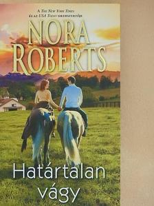 Nora Roberts - Határtalan vágy [antikvár]