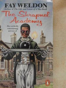Fay Weldon - The Shrapnel Academy [antikvár]