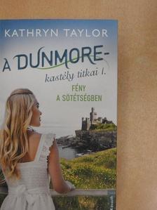 Kathryn Taylor - A Dunmore-kastély titkai I. [antikvár]