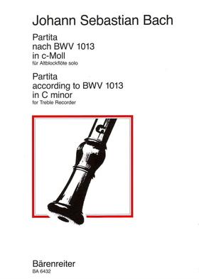 J. S. Bach - PARTITA NACH BWV 1013 IN c-MOLL FÜR ALTBLOCKFLÖTE SOLO BEARBEITET VON MANFRED HARRAS