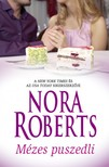 Nora Roberts - Mézes puszedli [eKönyv: epub, mobi]