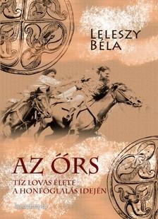 Leleszy Béla - Az őrs [eKönyv: epub, mobi]