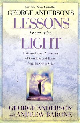 ANDERSON, GEORGE - BARONE, ANDREW - Lessons from the Light [antikvár]