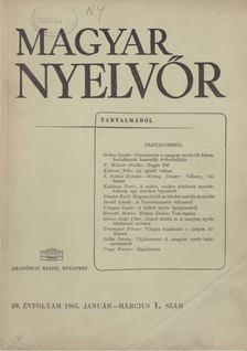 Lőrincze Lajos - Magyar Nyelvőr 89. évf. 1965/1. [antikvár]
